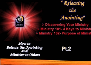 Releasing the Anointing- Slide Pt 2