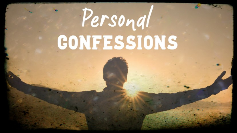 Personal Confessions