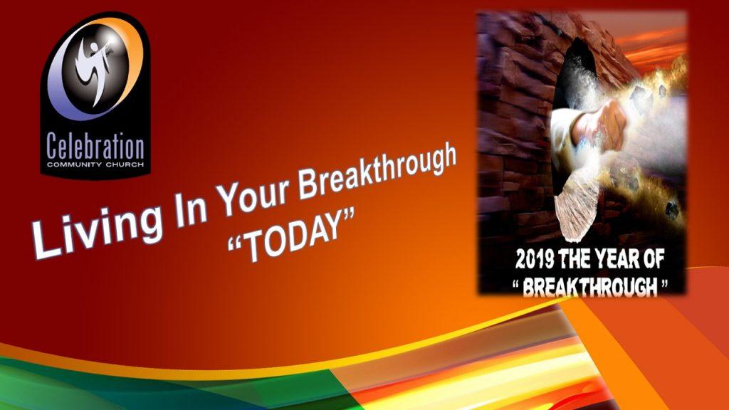 Breakthrough Today